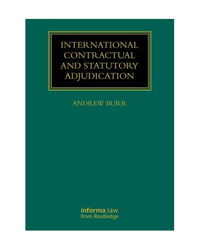 International Contractual and Statutory Adjudication