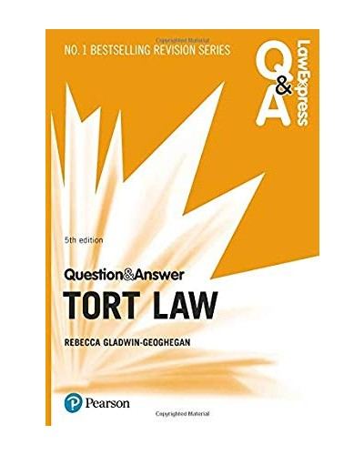 Law Express Question and Answer: Tort Law, 5th edition