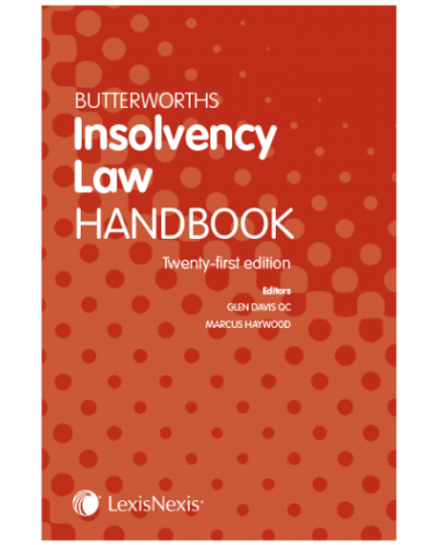 Butterworths Insolvency Law Handbook, 21st Edition