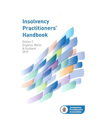Insolvency Practitioners Handbook, 7th Edition