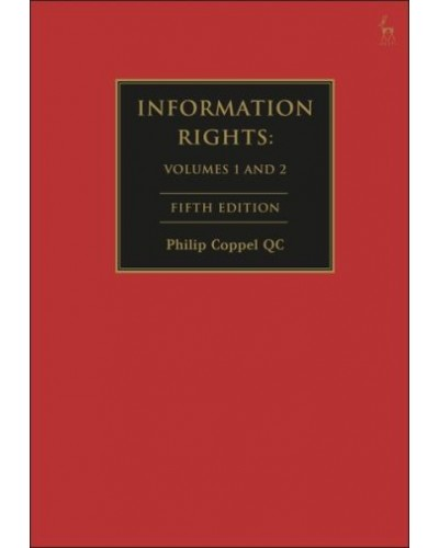 Information Rights: Law and Practice, 5th Edition