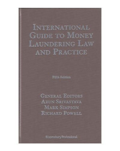 International Guide to Money Laundering Law and Practice, 5th Edition