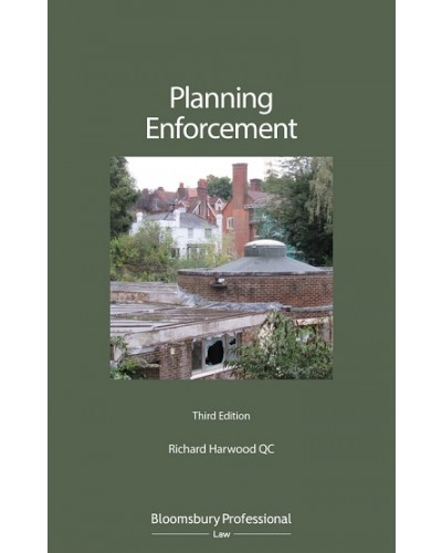 Planning Enforcement, 3rd Edition