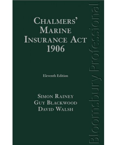 Chalmers' Marine Insurance Act 1906, 11th edition
