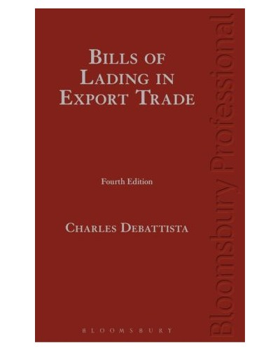 Bills of Lading in Export Trade, 4th Edition