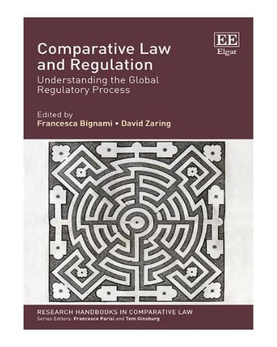 Comparative Law and Regulation: Understanding the Global Regulatory Process