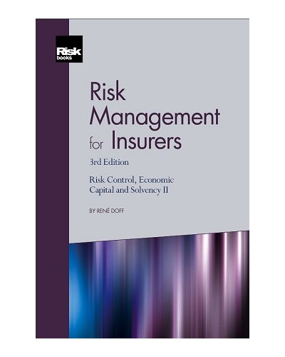 Risk Management for Insurers, 3rd Edition