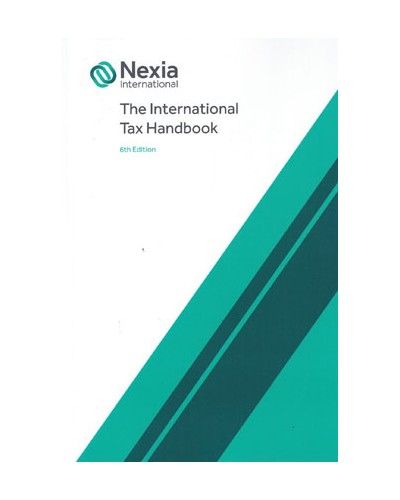 The International Tax Handbook, 6th Edition