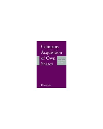 Company Acquisition of Own Shares, 7th Edition