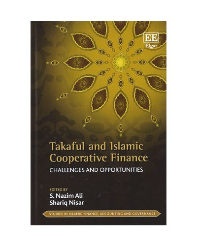 Takaful and Islamic Cooperative Finance: Challenges and Opportunities