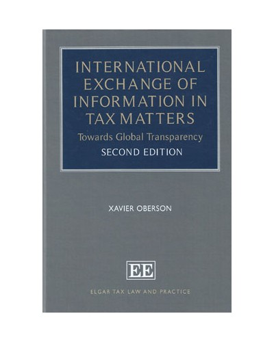 International Exchange of Information in Tax Matters: Towards Global Transparency, 2nd Edition