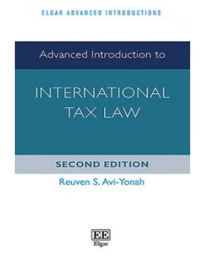 Advanced Introduction To International Tax Law, 2nd Edition