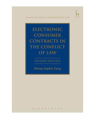 Electronic Consumer Contracts in the Conflict of Laws, 2nd Edition