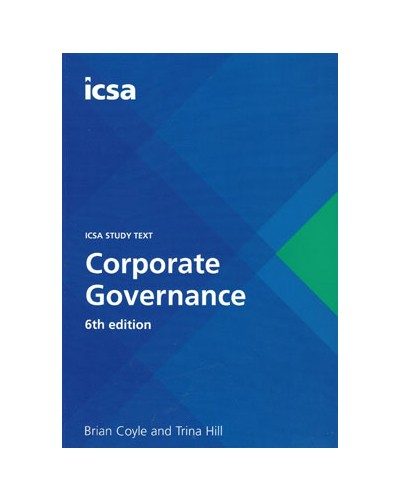 ICSA Study Text: Corporate Governance, 6th Edition