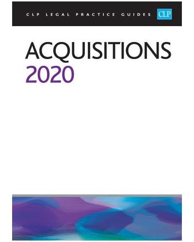 CLP Legal Practice Guides: Acquisitions 2020