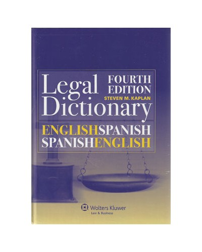English/Spanish and Spanish/English Legal Dictionary, 4th Edition