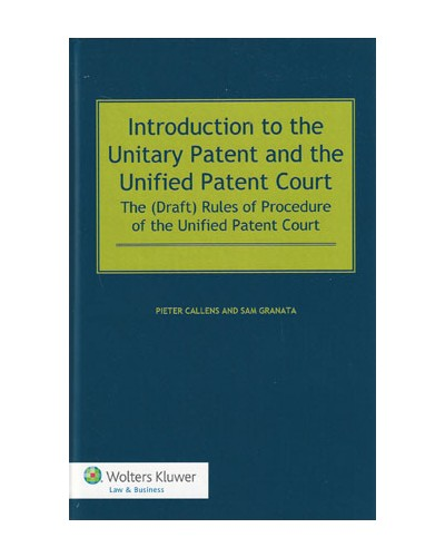 Introduction to the Unitary Patent and the Unified Patent Court