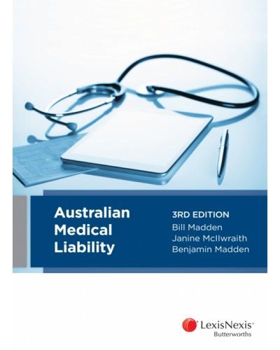 Australian Medical Liability, 3rd Edition
