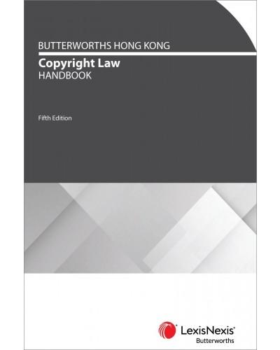 Butterworths Hong Kong Copyright Law Handbook, 5th Edition