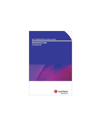 Butterworths Hong Kong Insurance Law Handbook