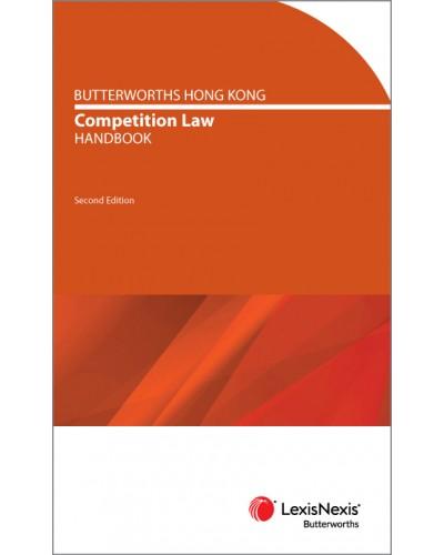 Butterworths Hong Kong Competition Law Handbook, 2nd Edition