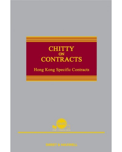 Chitty On Contracts: Hong Kong Specific Contracts (6th Edition) (Hardcopy + e-Book)