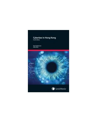 Cyberlaw in Hong Kong, 4th Edition