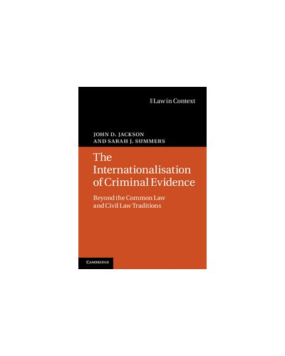 Law in Context: The Internationalisation of Criminal Evidence