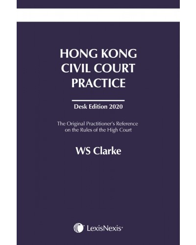 Hong Kong Civil Court Practice Desk Edition 2020