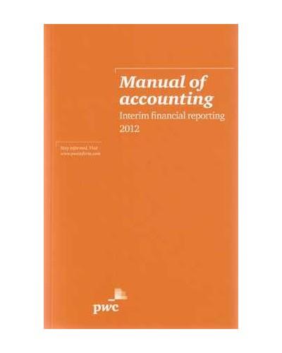 pwc manual of accounting interim financial information 2012 rh pbookshop com Accounting Equation IFRS Balance Sheet Accounting