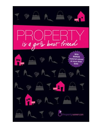 Property is a Girl's Best Friend