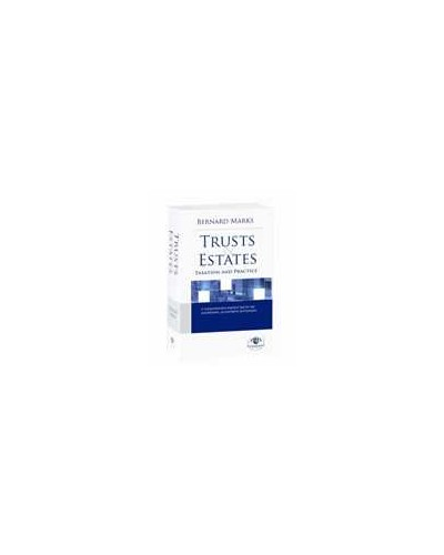 Trusts and Estates Taxation in Practice - 2009 Edition