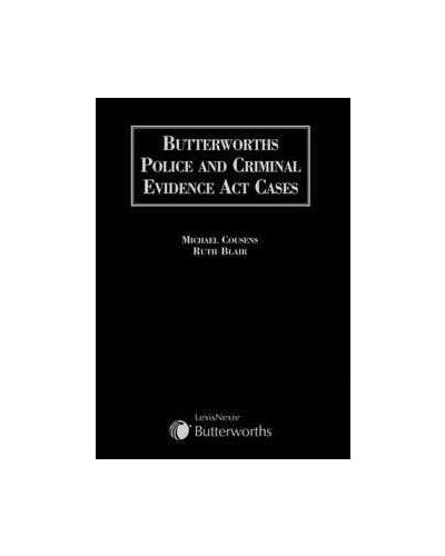 Butterworths Police and Criminal Evidence Act Cases
