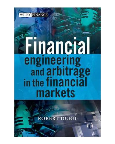 Financial Engineering and Arbitrage in the Financial Markets