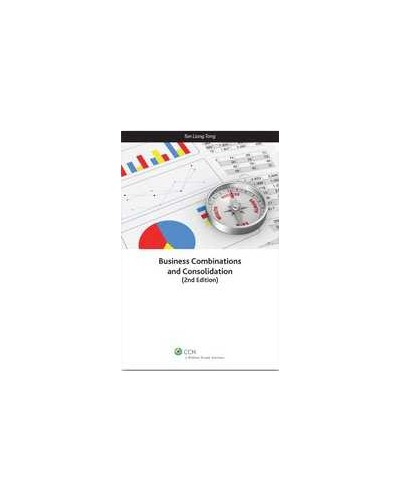 Business Combinations and Consolidation, 2nd Edition