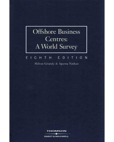 Offshore Business Centres: A World Survey, 8th Edition