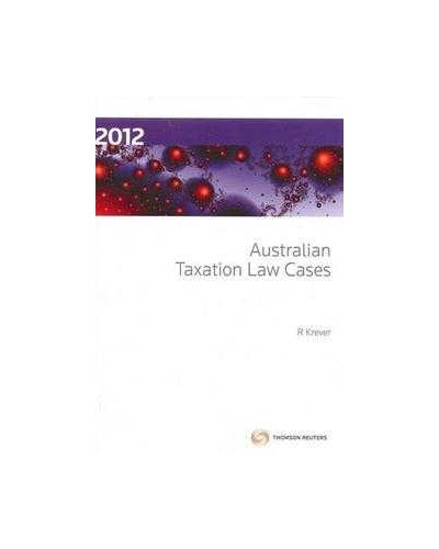 Australian Taxation Law Cases 2012