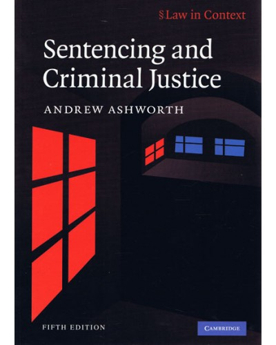 Law in Context: Sentencing and Criminal Justice 5th Edition