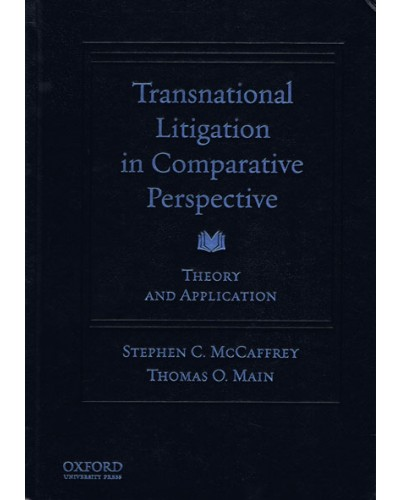 Transnational Litigation in Comparative Perspective: Theory & Application