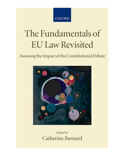 The Fundamentals of EU Law Revisted: Assessing the Impact of the Constitutional Debate