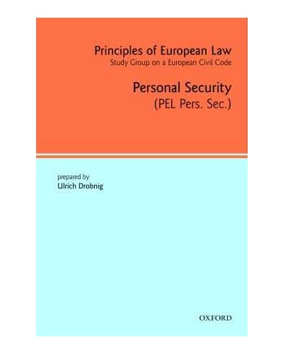 Principles of European Law Volume 4: Personal Security Contracts