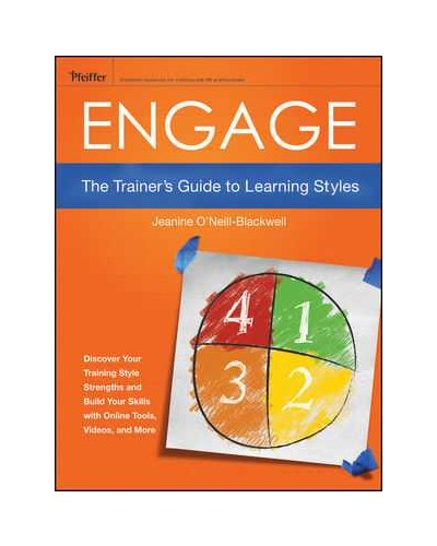 Engage: The Trainer's Guide to Learning Styles