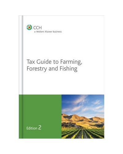 Tax Guide to Farming, Forestry and Fishing, 2nd Edition