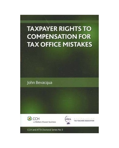 Taxpayer rights to compensation for Tax Office mistakes