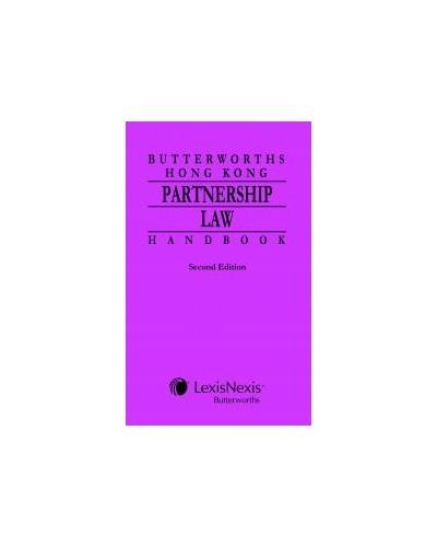 Butterworths Hong Kong Partnership Law Handbook, 2nd Edition