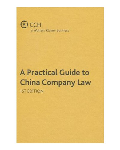 A Practical Guide to China Company Law