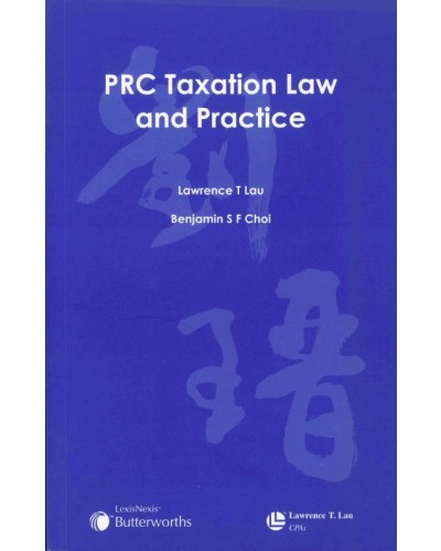 PRC Taxation Law and Practice