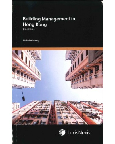 Building Management in Hong Kong, 3rd Edition