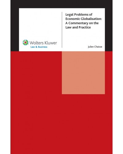 Legal Problems of Economic Globalisation: A Commentary on the Law and Practice