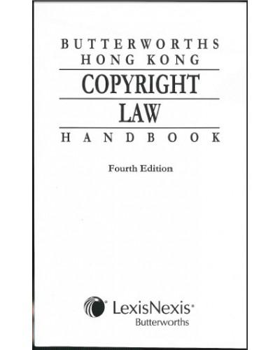 Butterworths Hong Kong Copyright Law Handbook, 4th Edition